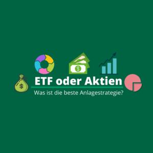 ETFs oder Aktien?