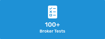100+ Broker Tests